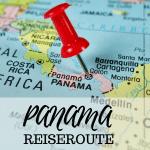 Oh wie schön ist Panama! 3 Wochen Reiseroute mit den Highlights