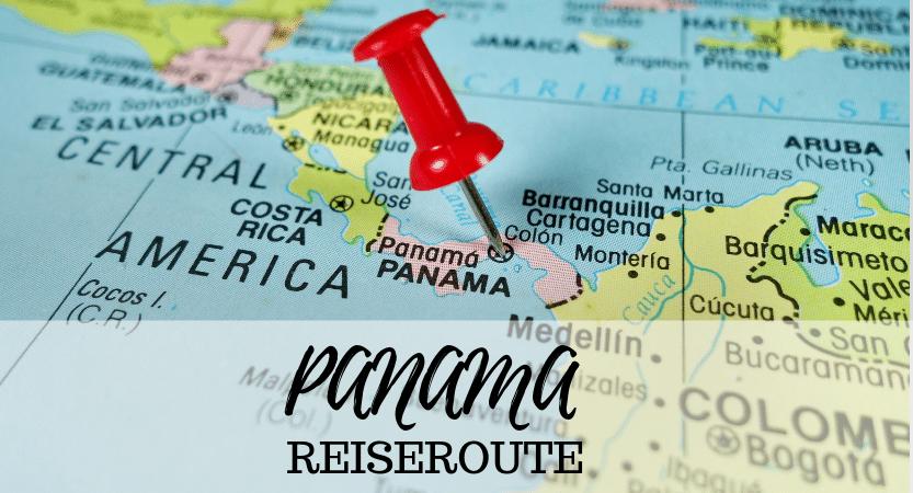 You are currently viewing Oh wie schön ist Panama! 3 Wochen Reiseroute mit den Highlights